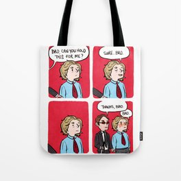 Bro, Can You Hold This for Me? Tote Bag