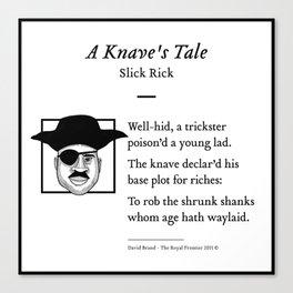 Slick Rick - A Knave's Tale Canvas Print