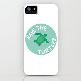 Save the Turtles iPhone Case
