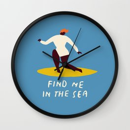 Find me in the sea Wall Clock