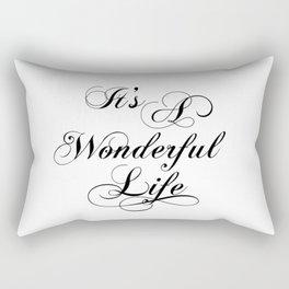 It's A Wonderful Life Rectangular Pillow
