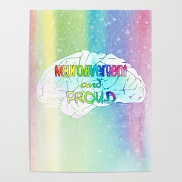 Neurodivergent and proud Poster
