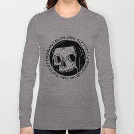 Same Old Stuff Long Sleeve T-shirt