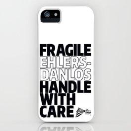 EDS Awareness - FRAGILE! iPhone Case
