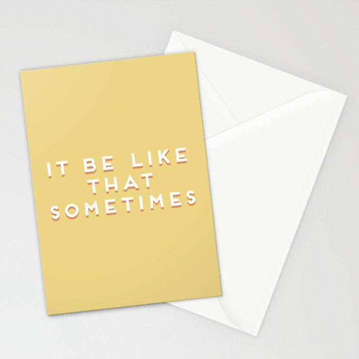 """""""It be like that sometimes"""" Vintage Yellow Type Stationery Cards"""