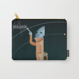 Nowhere (to be found, and happy 'bout it...?) Carry-All Pouch