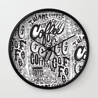 coffee Wall Clocks featuring COFFEE COFFEE COFFEE! by Matthew Taylor Wilson