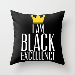 I am Black Excellence Throw Pillow
