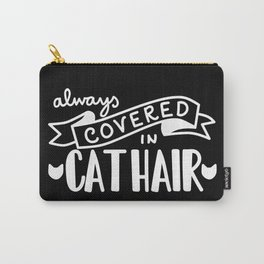 Covered in Cat Hair (Inverted) Carry-All Pouch