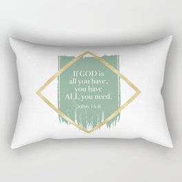 GOD is ALL you need. Rectangular Pillow