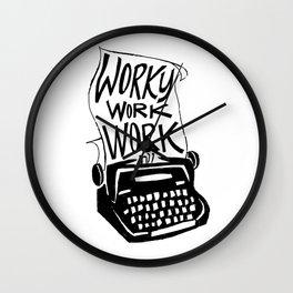 Worky Work Work Wall Clock