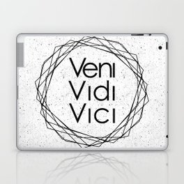 I Came I Saw I Conquered Veni Vidi Vici Laptop & iPad Skin