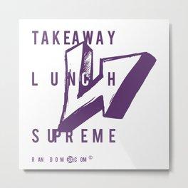 Takeaway Lunch Supreme Metal Print