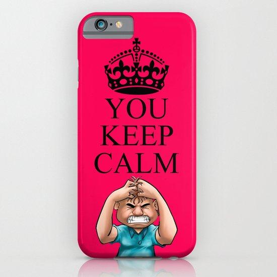 YOU KEEP CALM iPhone & iPod Case
