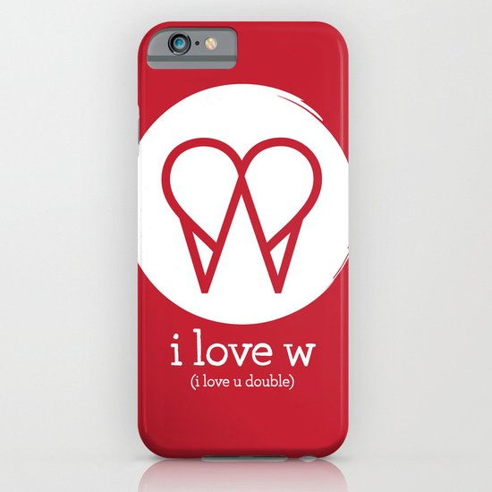 I Love W iPhone & iPod Case