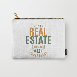 Real Estate Thing Carry-All Pouch