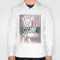 cocaine Hoodies featuring Cocaine by Randall Hansen