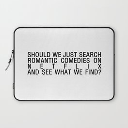 romcoms and chill Laptop Sleeve