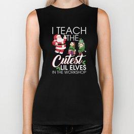 I Teach The Cutest Elves In The Workshop Christmas T-Shirt Biker Tank