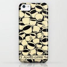 It's Always Coffee Time Slim Case iPhone 5c