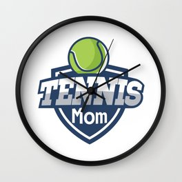 Tennis Mom Mothers Day Gift Love Tennis Wall Clock