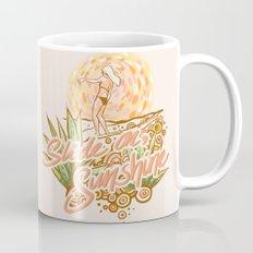Slide on, Sunshine Coffee Mug