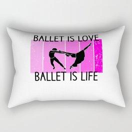 ballet is love ballet is life Rectangular Pillow