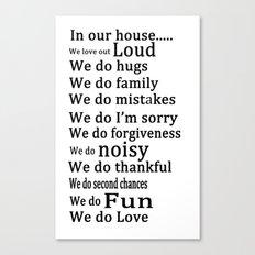 Our house 1 Canvas Print