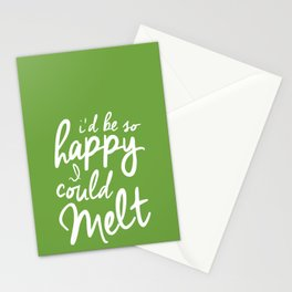 I Could Melt Stationery Cards