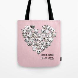 Just Love. (black text) Tote Bag