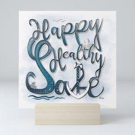 Happy Healthy Safe - maritime illustration Mini Art Print