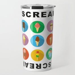 I scream 4 Ice Cream Travel Mug
