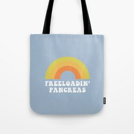 Freeloadin' Pancreas Tote Bag