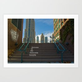 Welcome To The Concrete Jungle Art Print