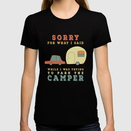 Camping Camper - Sorry For What I Said Vintage Retro T-shirt