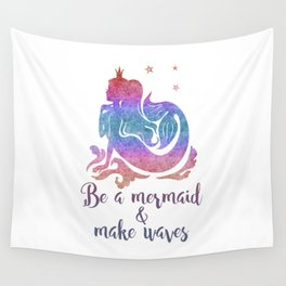 BE A MERMAID Wall Tapestry