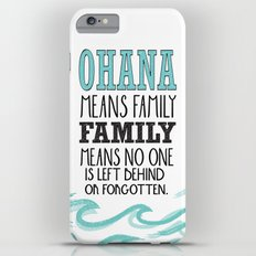 ohana means family.. lilo and stitch disney...  iPhone 6 Plus Slim Case