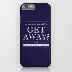 Get Away iPhone 6 Slim Case