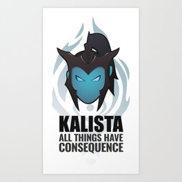 Kalista w/ quote Art Print