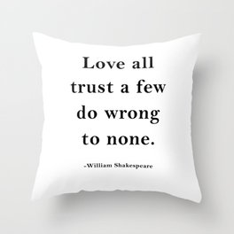 William Shakespeare Inspirational quote Throw Pillow