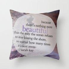 the ocean. Throw Pillow