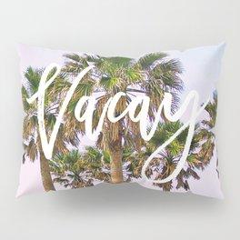 Vacay #society6 #decor #buyart Pillow Sham