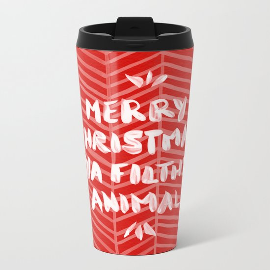 Merry Christmas, Ya Filthy Animal – Red Metal Travel Mug