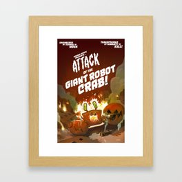 Attack of the Giant Robot Crab! Framed Art Print