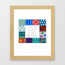 Quilter When Life Throws You Scraps Quilts 3 Framed Art Print
