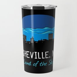 Asheville Cityscape - Land of the Sky - AVL 7 Blue Travel Mug