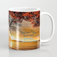 sayings Mugs featuring Someday is not a Day! by Brown Eyed Lady