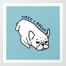 Need a break, the cute French Bulldog wants to take a nap Art Print