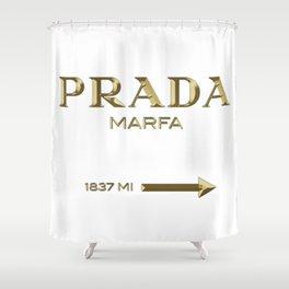 Golden PradaMarfa sign Shower Curtain