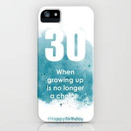 AgeIsJustANumber-30-SkyBurstA iPhone Case
